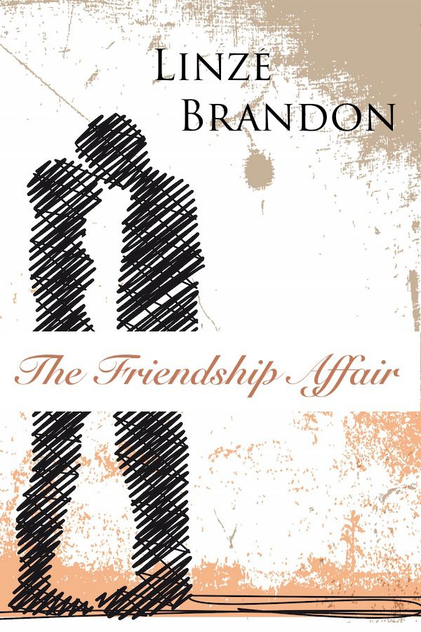 The Friendship Affair #blog #serial http://linzebrandon.blogspot.com/2016/01/friendship-affair-ch1.html