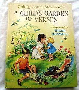 A CHILDS GARDEN OF VERSES by ROBERT LOUIS STEVENSON Illustrated by HILDA BOSWELL