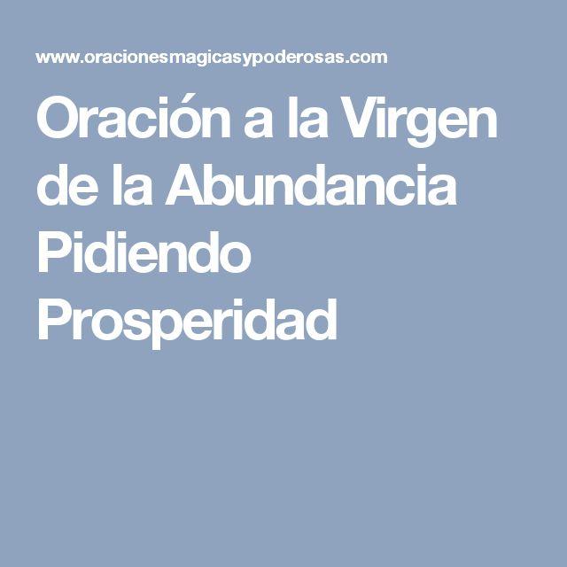 Oración a la Virgen de la Abundancia Pidiendo Prosperidad