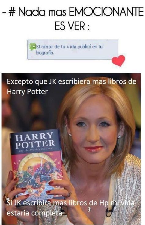 Hay pocas cosas que te den tanta felicidad como las hipotéticas noticias de J.K. Rowling. | 23 Imágenes que resumen lo que es ser un Potterhead de corazón