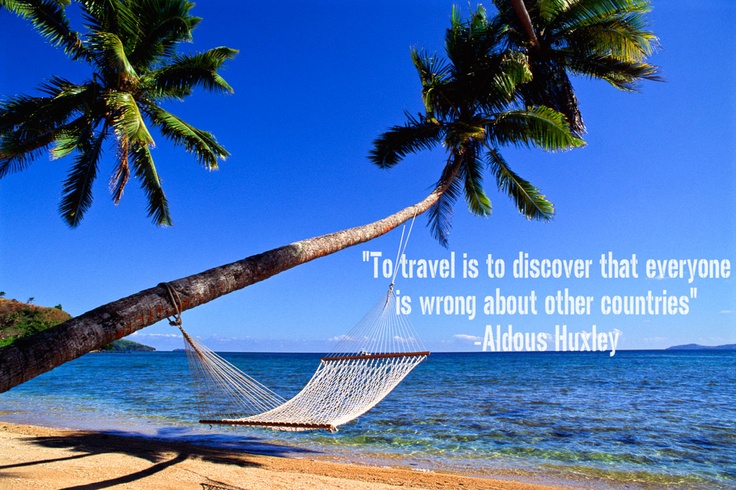 Travel Quote from Aldous Huxley