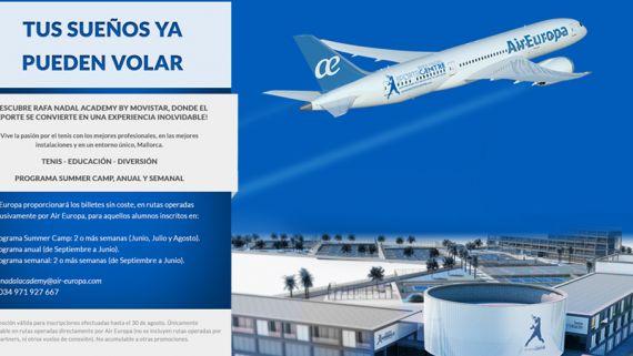 tus sueos ya pueden volar con air europa y rafa nadal academy by movistar nuestro blog pinterest con air