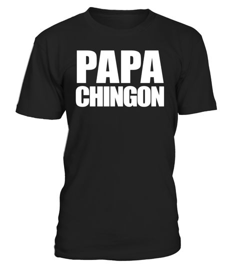"""# Papa Chingon Dia de Los Padres T Shirt Tee .  Special Offer, not available in shops      Comes in a variety of styles and colours      Buy yours now before it is too late!      Secured payment via Visa / Mastercard / Amex / PayPal      How to place an order            Choose the model from the drop-down menu      Click on """"Buy it now""""      Choose the size and the quantity      Add your delivery address and bank details      And that's it!      Tags: Papa Chingon Dia de Los Padres T Shirt…"""