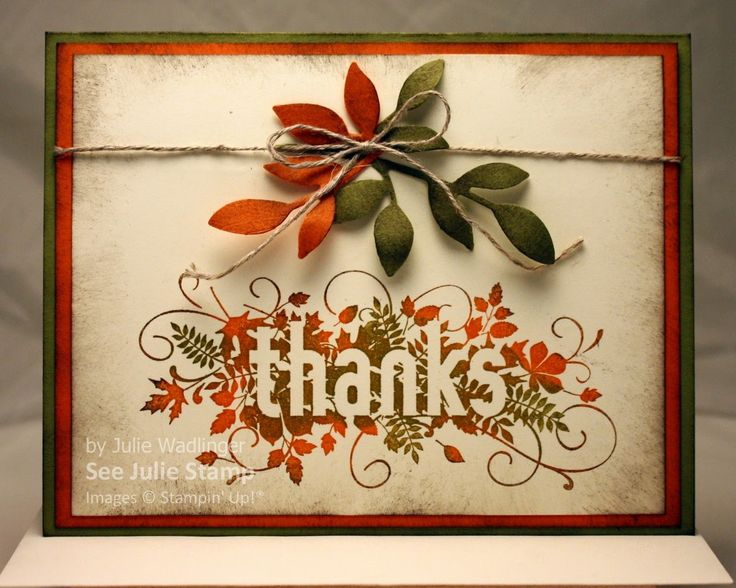 Stampin' Up! ... handmade Thanksgiving card from See Julie Stamp - Julie Wadlinger ... luv the multicolor inking on the main stamp .. orange and olive with vanilla ... like how the color scheme goes from inks to die cuts to mats ... great card!