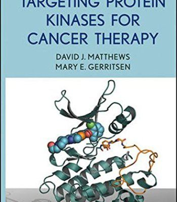 Targeting Protein Kinases for Cancer Therapy PDF