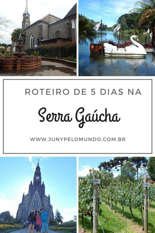 #Roteiro: 5 dias na Serra Gaúcha! - Juny Pelo Mundo