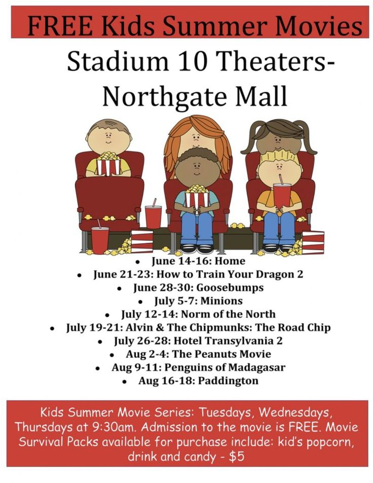 Kids Summer Movie Series FREE each Tuesday, Wednesday and Thursday (9:30am) at Stadium 10 Theaters at Northgate Mall