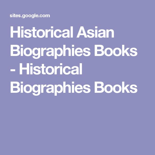 Historical Asian Biographies Books - Historical Biographies Books