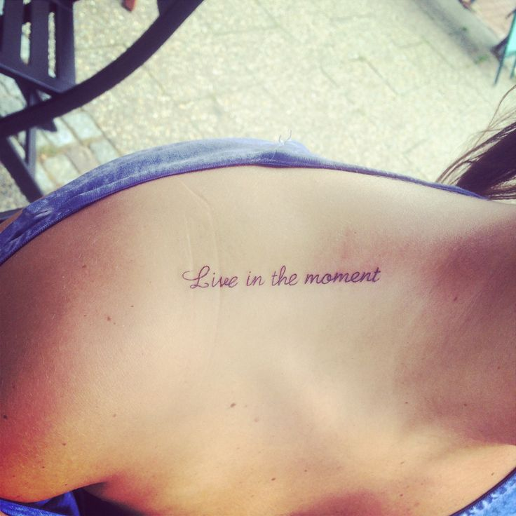 Live In The Moment Tattoo | www.imgkid.com - The Image Kid ...