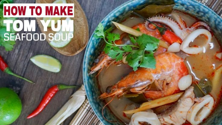 Seafood Tom Yum Soup (Tom Yum Talay) - Tom Yum Soup is the extremely popular mother of all Thai soups, characterised by its distinctive sweet, spicy and hot flavour due to addition of fragrant spices and herbs indigenous to Southeast Asia. You can either cook it with seafood (Tom Yum Talay), prawns (Tom Yum Goong), or chicken (Tum Yum Gai), and its a great dish to serve as an appetiser!