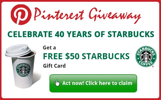 Offer for Pinners only. Get your free starbucks gift card
