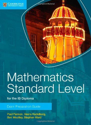 A new series of Exam Preparation guides for the IB Diploma Mathematics HL and SL and Mathematical Studies. ISBN: 9781316092842