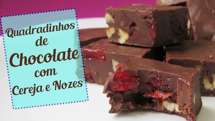 Quadradinhos de Chocolate (Fudge) com Cereja e Nozes - Choco Me Up!