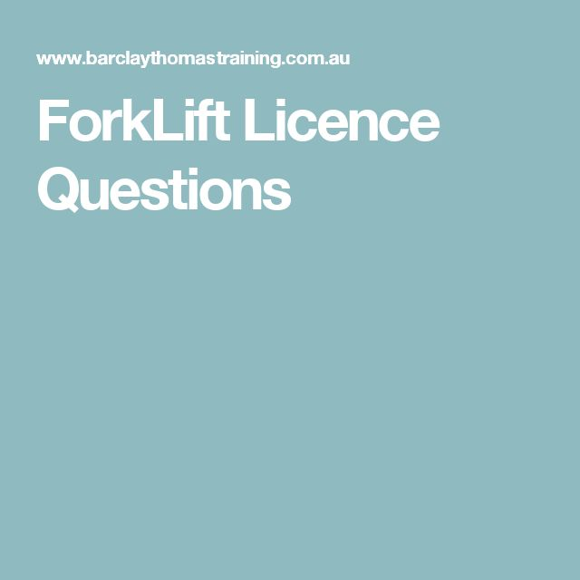 ForkLift Licence Questions