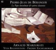 Pierre-Jean de Béranger: Le Pape Musulman & Autres Chansons [CD]