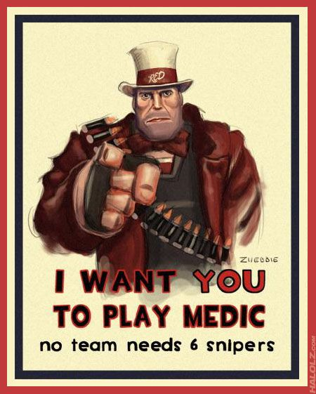 For all you Team Fortress 2 players...you know what I'm talking about.  Medic rocks anyway!
