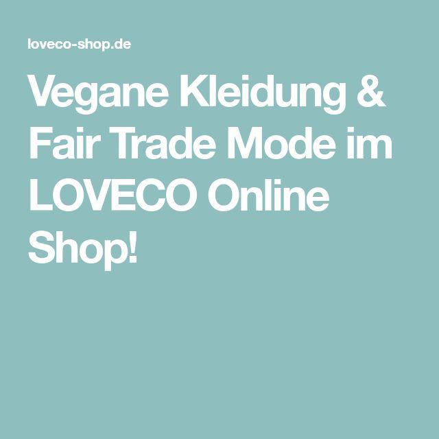 Vegane Kleidung & Fair Trade Mode im LOVECO Online Shop!