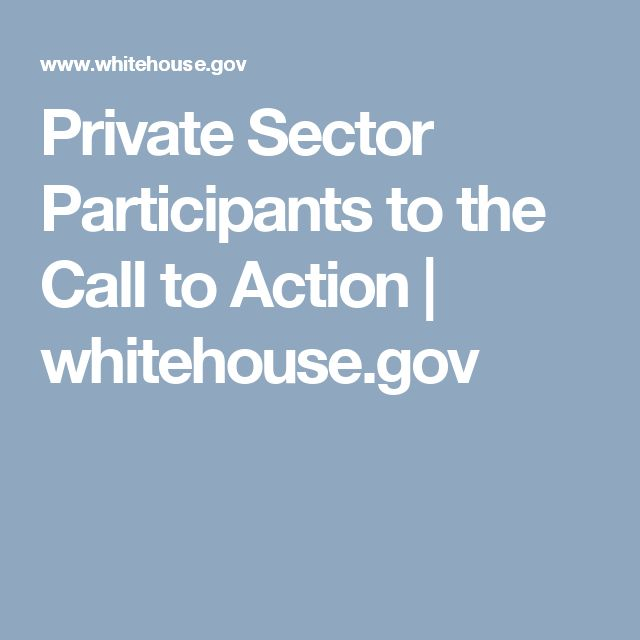 Private Sector Participants to the Call to Action   whitehouse.gov