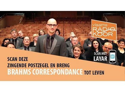 [Flemish content] Havas Worldwide Brussels developed 'singing stamps' for Brahms Correspondance, a series of concerts by the Flemish Radio Choir. By scanning it with the free @Layar app, a 3D-stage appears on your screen in augmented reality, followed by the choir that starts to sing a preview of the production.