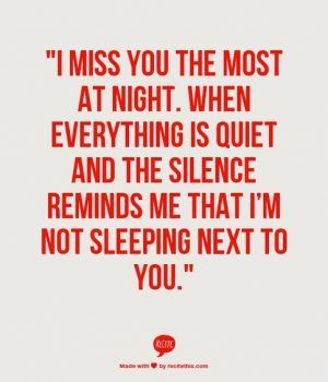 I Miss You Quotes for Him For When You Miss Him Most - Part 14