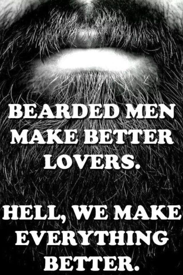 Bearded men make better lovers