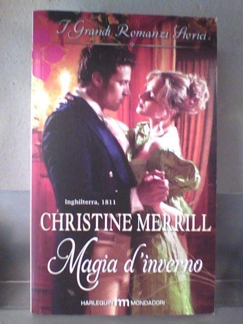 I GRANDI ROMANZI STORICI 853 - MAGIA D INVERNO di CHRISTINE MERRILL