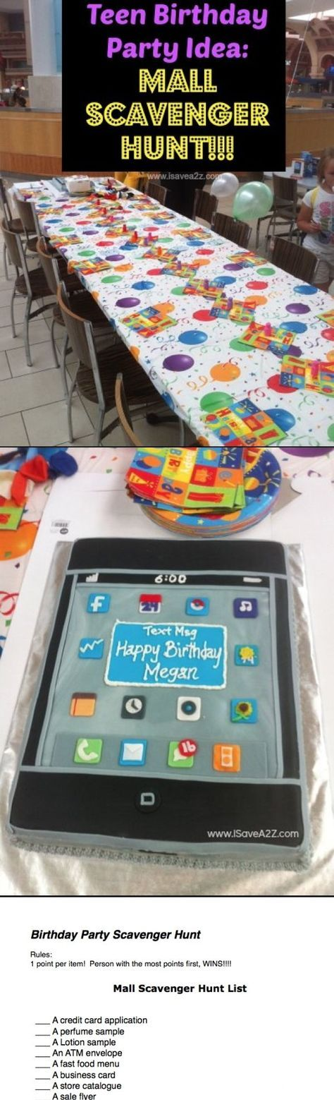 Mall Scavenger Hunt Birthday Party! Perfect Birthday Party Idea for TEENS!!!! Check out the iPhone cake too!