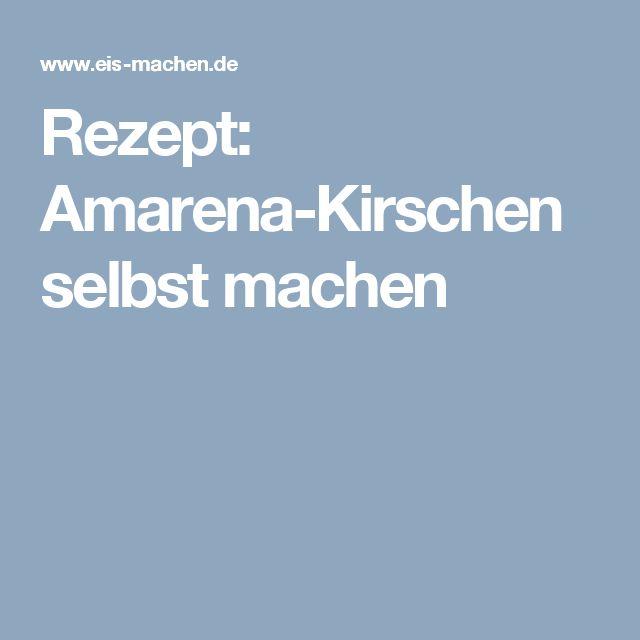 Rezept: Amarena-Kirschen selbst machen