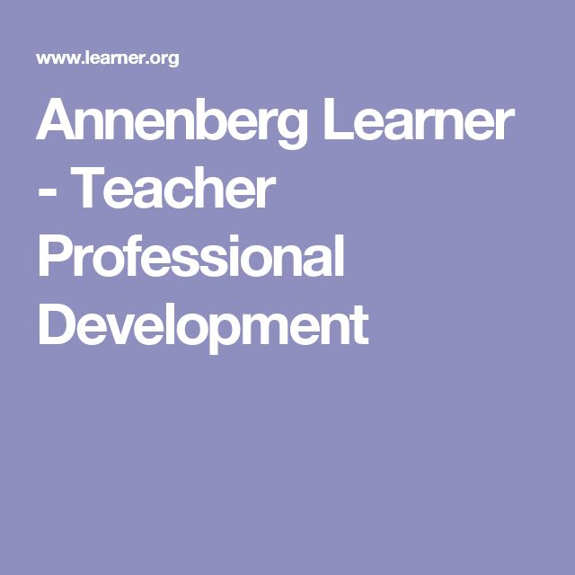 Annenberg Learner - Teacher Professional Development