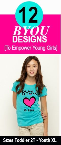 Let's Empower Young Girls To Be Themselves! 12 Awesome Designs..