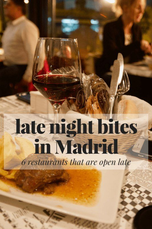 Dine Well Into Morning At These Unique Restaurants Open Late In Madrid
