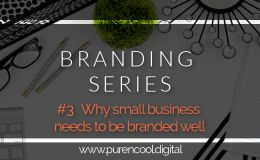 Why small business needs to be branded well