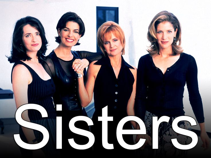 sisters tv show - My favorite show in high school. Love this show. Wish it were on DVD!