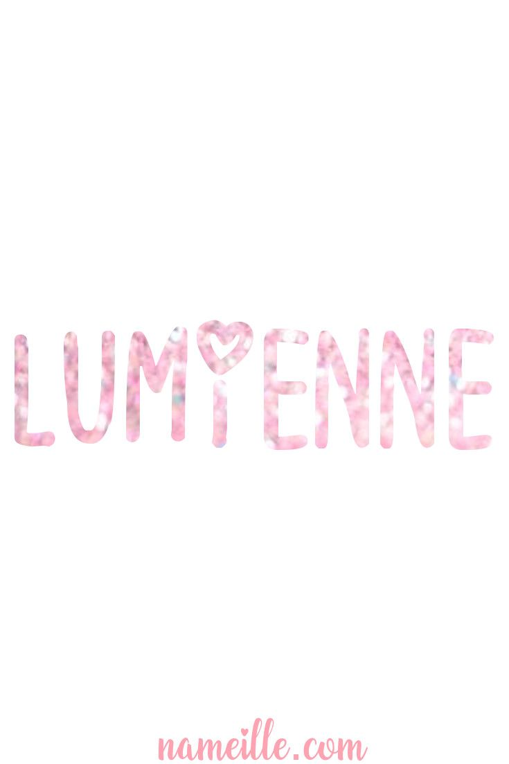 Baby Names for Girls - Lumienne