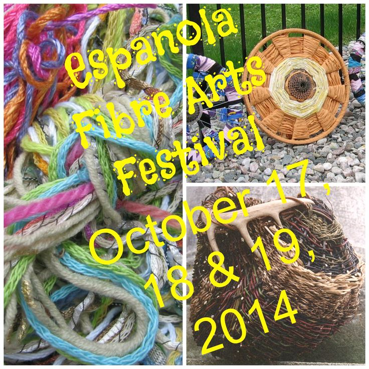 Save the Date Espanola Fibre Arts Festival 3rd Weekend in October