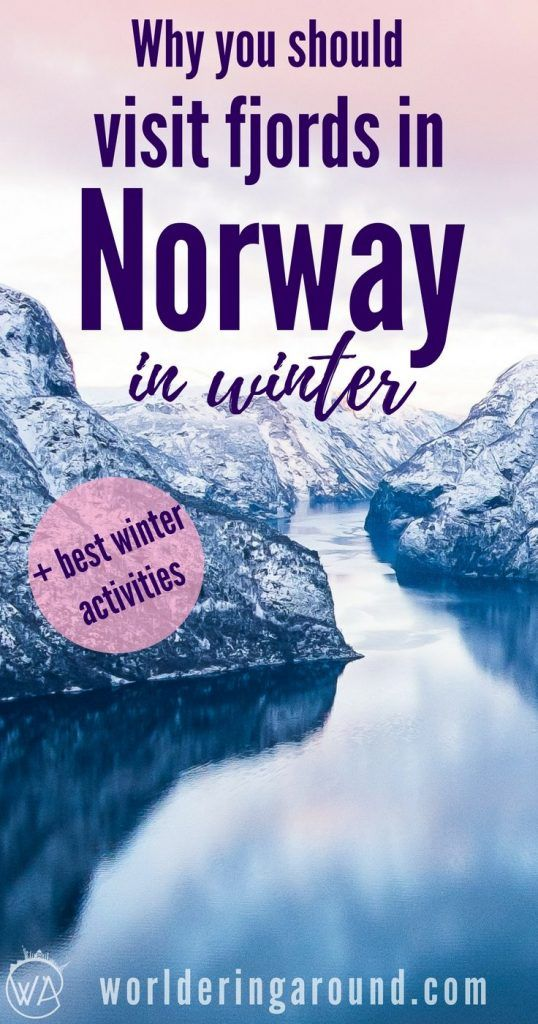 Why winter is the best time to visit fjords in Norway? Norway in a Nutshell in Winter - the Best Time to visit Norwegian Fjords and What to do in Flåm and around. Norway winter wonderland, Norway fjords in winter, winter activities Norway, Flam, Nærøyfjord , UNESCO fjord | Worldering around #Norway #winter #Norwayinanutshell