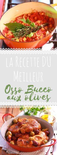 Découvrez la recette du osso bucco aux olives