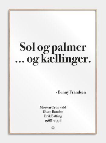'Olsen banden' plakat: Sol og palmer og kællinger! www.citatplakat.dk