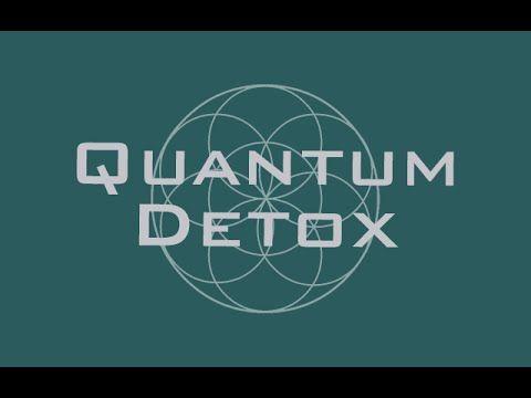 Quantum Detox - Full Body Detoxification - Rife Frequencies - YouTube VERY GOOD! !