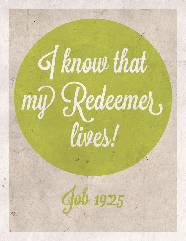 My Redeemer Lives! Follow us at http://gplus.to/iBibleverses