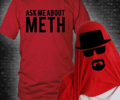 "Ask Me About Meth Shirt -- Become a ruthless pharmaceutical judge with a plain flip of the ""Ask Me About Meth"" tunic. The frontal game a logo promising watcher to ask you around meth – formerly they do, you can flip the tunic and transform into Heisenberg to full the transaction."