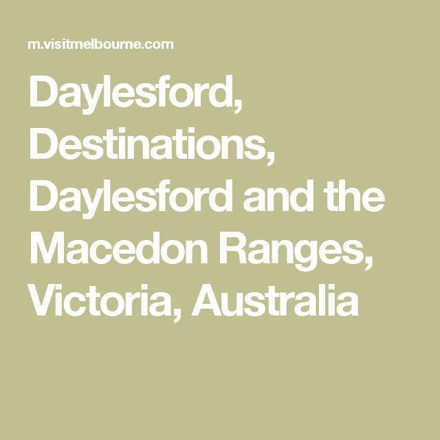 Daylesford, Destinations, Daylesford and the Macedon Ranges, Victoria, Australia