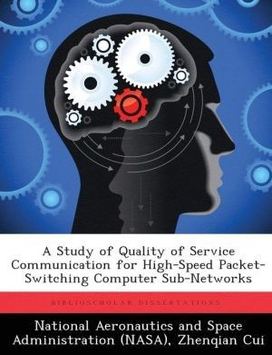 A Study of Quality of Service Communication for High-Speed Packet-Switching Computer Sub-Networks
