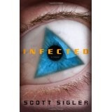 Infected: A Novel (Hardcover)By Scott Sigler