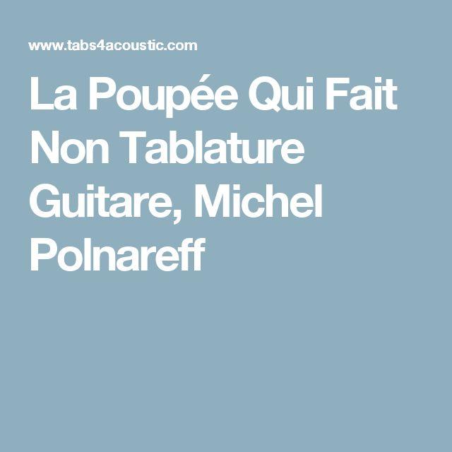 La Poupée Qui Fait Non Tablature Guitare, Michel Polnareff