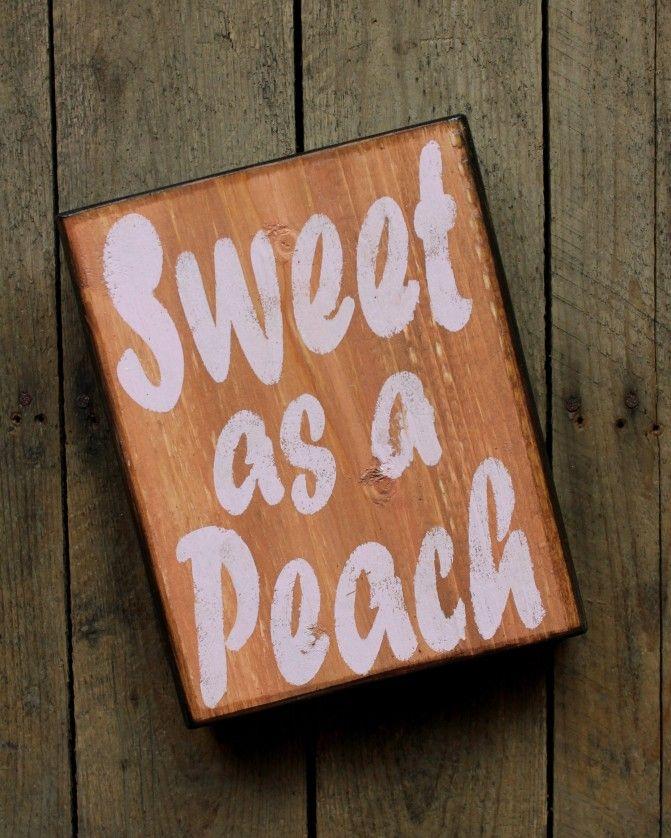 Sweet As A Peach Wood Block on BourbonandBoots.com