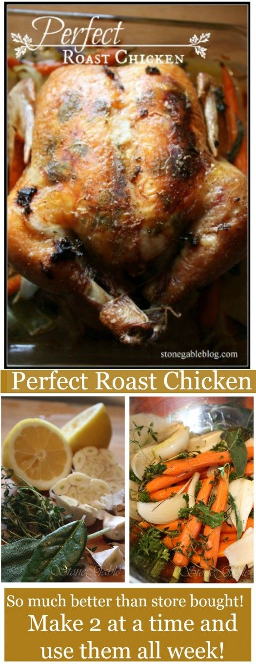 PERFECT ROAST CHICKEN-This is going to become a weekly menu item at our house.  It was AMAZING.