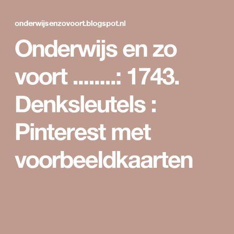 Onderwijs en zo voort ........: 1743. Denksleutels : Pinterest met voorbeeldkaarten