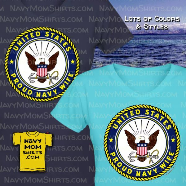 Proud US Navy Wife Shirts Navy Emblem by NavyMomShirts.com