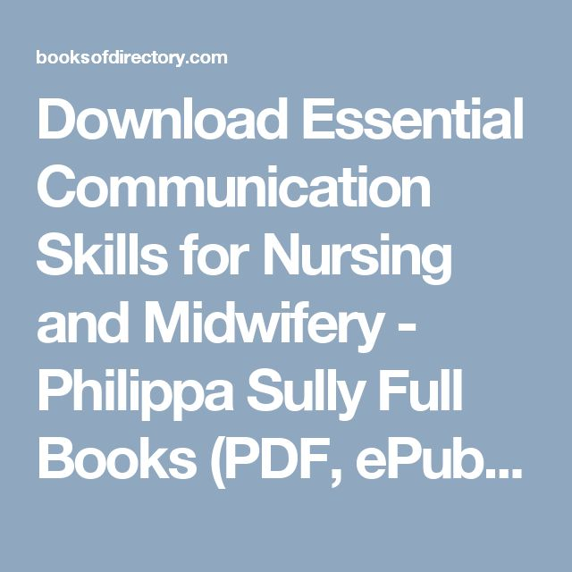 Download Essential Communication Skills for Nursing and Midwifery - Philippa Sully Full Books (PDF, ePub, Mobi) Click HERE or Visit